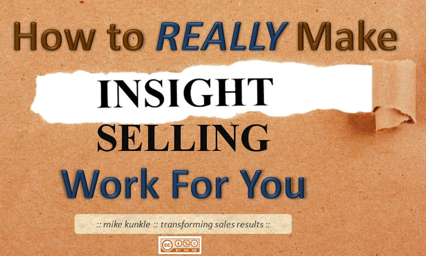 How to REALLY Make Insight Selling Work for You