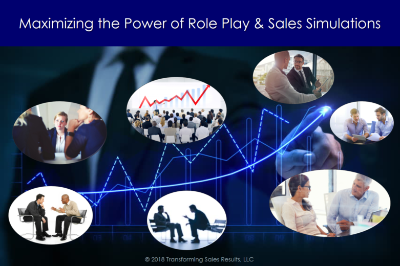 Maximizing the Power of Role Play and Sales Simulations